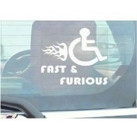 1 x Funny Joke-Fast and Furious-Disabled Car,Van Sticker-Disability Mobility Sign Window Sticker for Truck,Vehicle,Self Adhesive Vinyl Sign Handicapped Logo