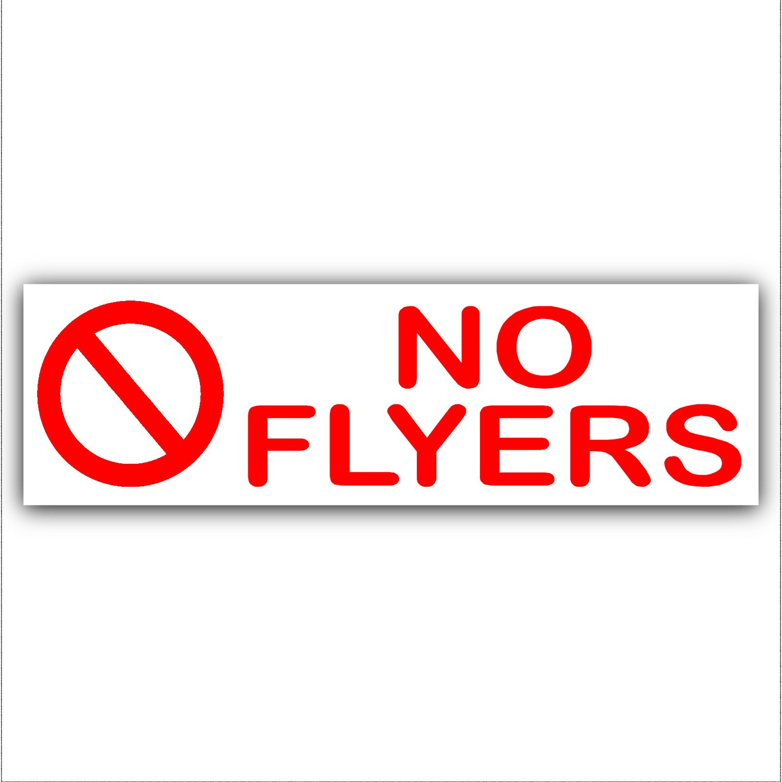 1 x no flyers letterbox warning house sticker door notice sign