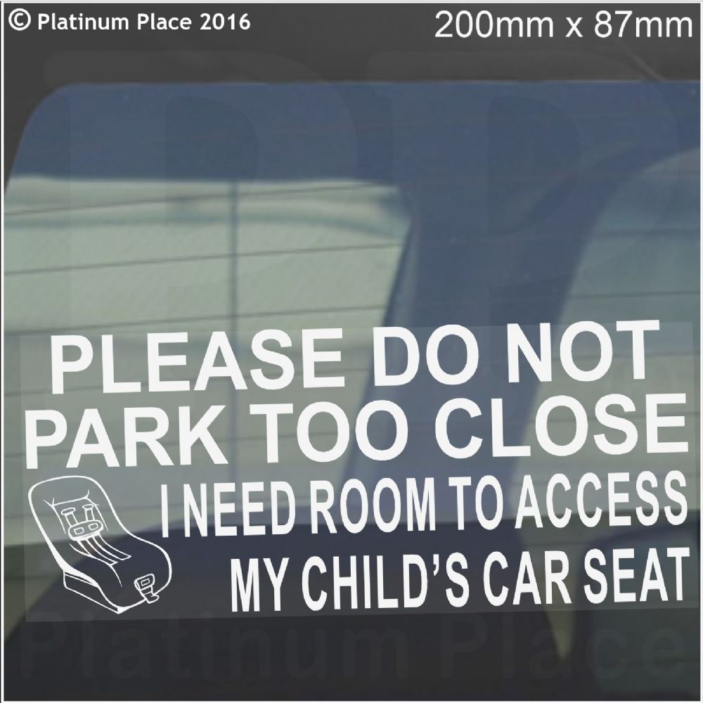 Platinum Place 1 x Please Do Not Park Too Close,Access to WHEELCHAIR-Internal Window Sticker-WHITE on Clear-Vehicle,Car,Van,Truck,Vehicle.Disability,Mobility Self Adhesive Vinyl Sign Handicapped