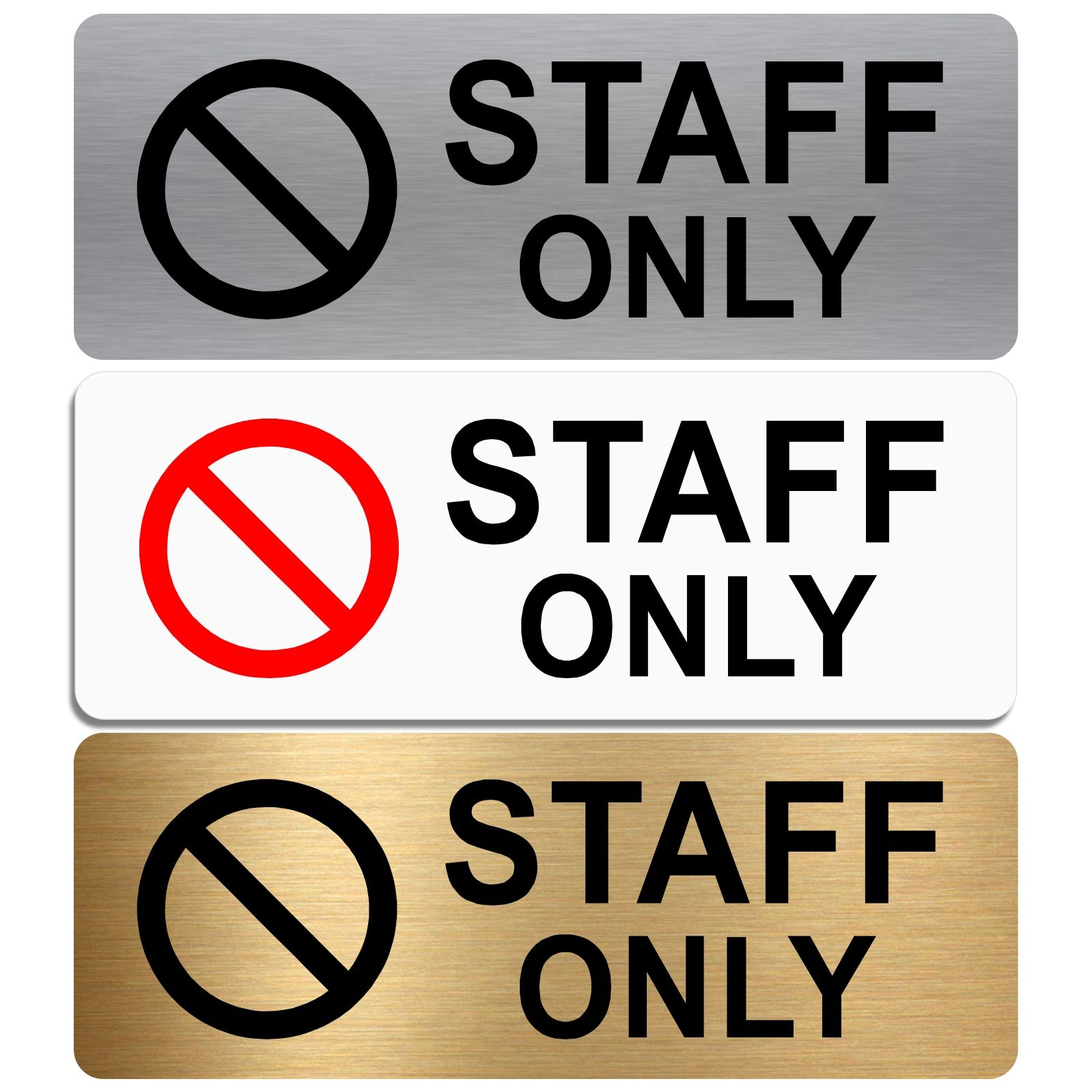 Staff Only Sign With Image Aluminium Metal Sign Office